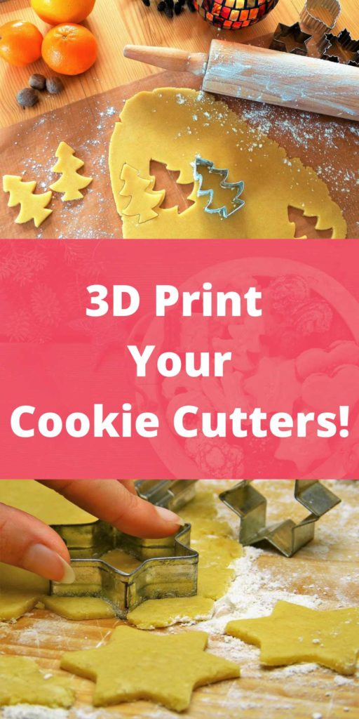 3D Printing Cookie Cutters